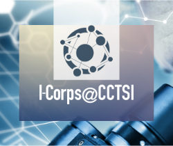 Clinical Translation I-Corps @ CCTSI